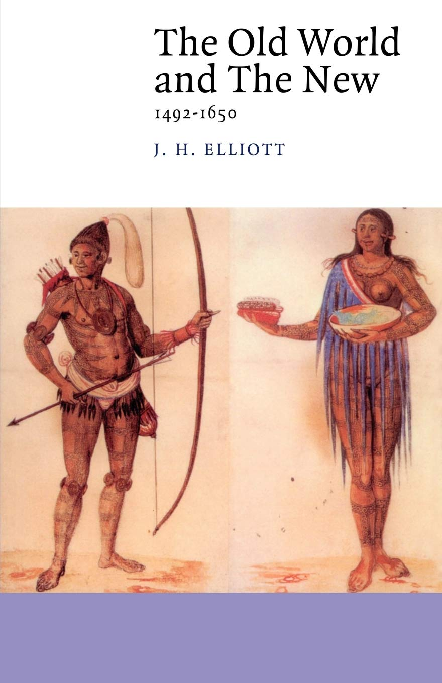 The Old World and the New: 1492-1650 (Canto): Amazon.es: Elliott ...