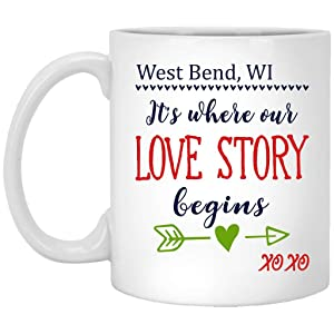Valentine Mug Ideas For Wife Girl - West Bend WI Wisconsin Its Where Our Love Story Begins XOXO - Funny and Cute Mug For Husband, Wife in Birthday, Wedding Anniversary - Ceramic Coffee Mug 11oz