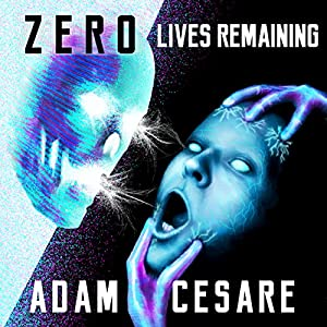 Zero Lives Remaining Audiobook