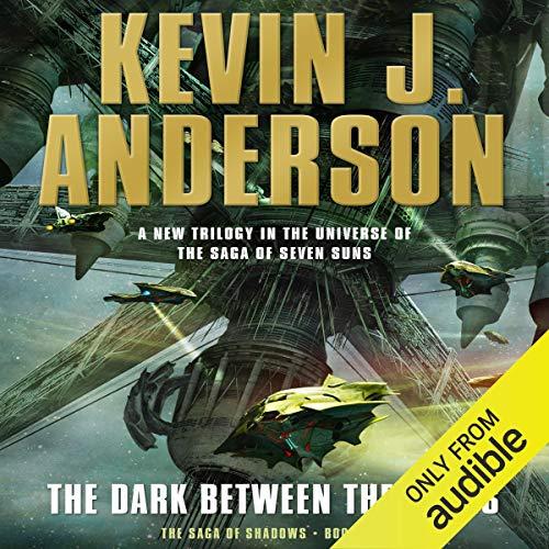 (The Dark Between the Stars: The Saga of Shadows, Book One)