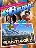 Bump! The Ultimate Gay Travel Companion - Santiago
