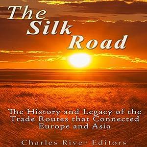 The Silk Road Audiobook