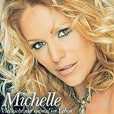 Michelle - Ich Hab Dich Nie Vergessen