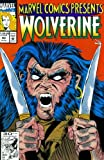 img - for Marvel Comics Presents #93 : Wolverine, Ghost Rider, Cable, Nova, Daredevil, & Black Widow (Marvel Comics) book / textbook / text book
