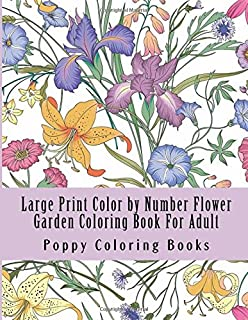 Color By Numbers For Adults Flowers Inneract Studio 9781986558372