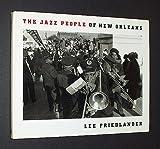 The Jazz People of New Orleans, Lee Friedlander, 0679416382