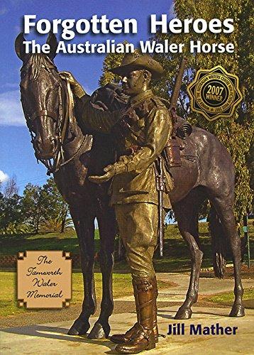 Forgotten Heroes: The Australian Waler Horse