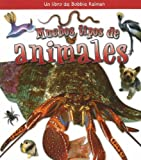 Muchos Tipos de Animales, Molly Aloian and Bobbie Kalman, 0778788687