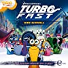 Irre schnell (Turbo Fast 1)
