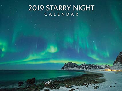 Starry Nights 2020: 16-Month Calendar - September 2020 Through December 2020 Amazon.: 2019 Starry Nights Wall Calendar : Office Products
