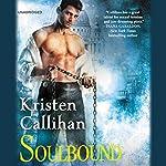 Soulbound: The Darkest London Series, Book 6 | Kristen Callihan
