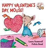 Happy Valentines Day, Mouse! (If You Give...)