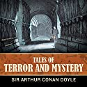 Tales of Terror and Mystery  Hörbuch von Sir Arthur Conan Doyle Gesprochen von: Fred Williams