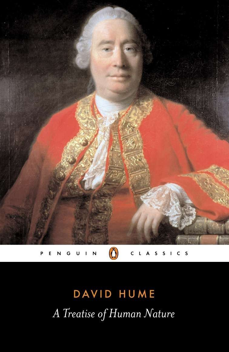 A Treatise of Human Nature: Being an Attempt to Introduce the Experimental Method of Reasoning into Moral Subjects (Penguin Classics)