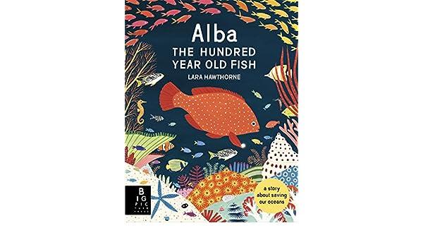 The One-Hundred-Year-Old Fish: Amazon.es: Lara Hawthorne ...