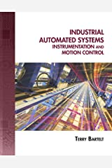 Industrial Automated Systems: Instrumentation and Motion Control Hardcover