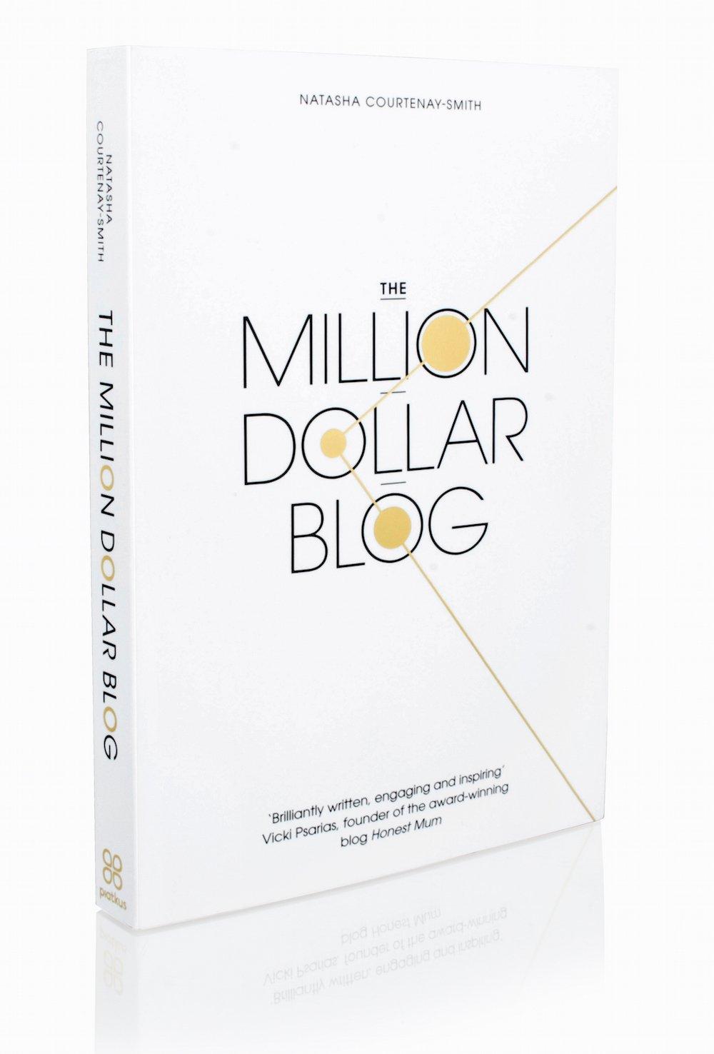 The Million Dollar Blog: Amazon.es: Courtenay-Smith Natasha: Libros en idiomas extranjeros