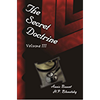 The Secret Doctrine Vol III (Updated Kindle Edition) (English Edition)