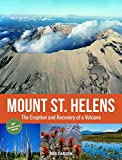 Mount St. Helens 35th Anniversary Edition: The Eruption and Recovery of a Volcano