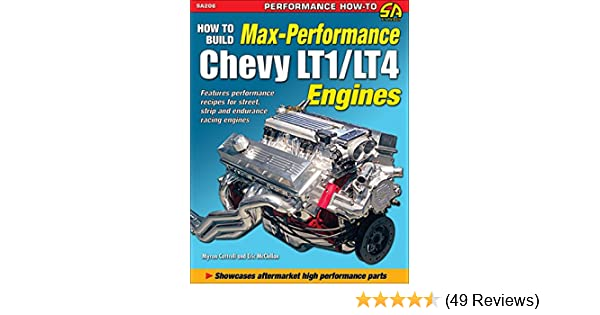 How to Build Max-Performance Chevy LT1/LT4 Engines (Performance How-to)