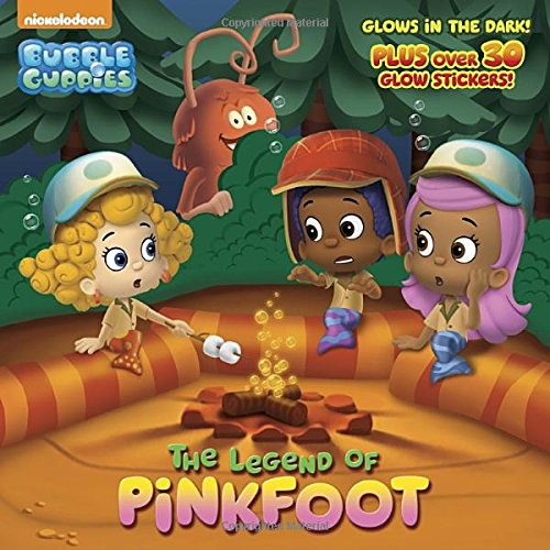 The Legend of Pinkfoot (Bubble Guppies) (Pictureback(R)) -