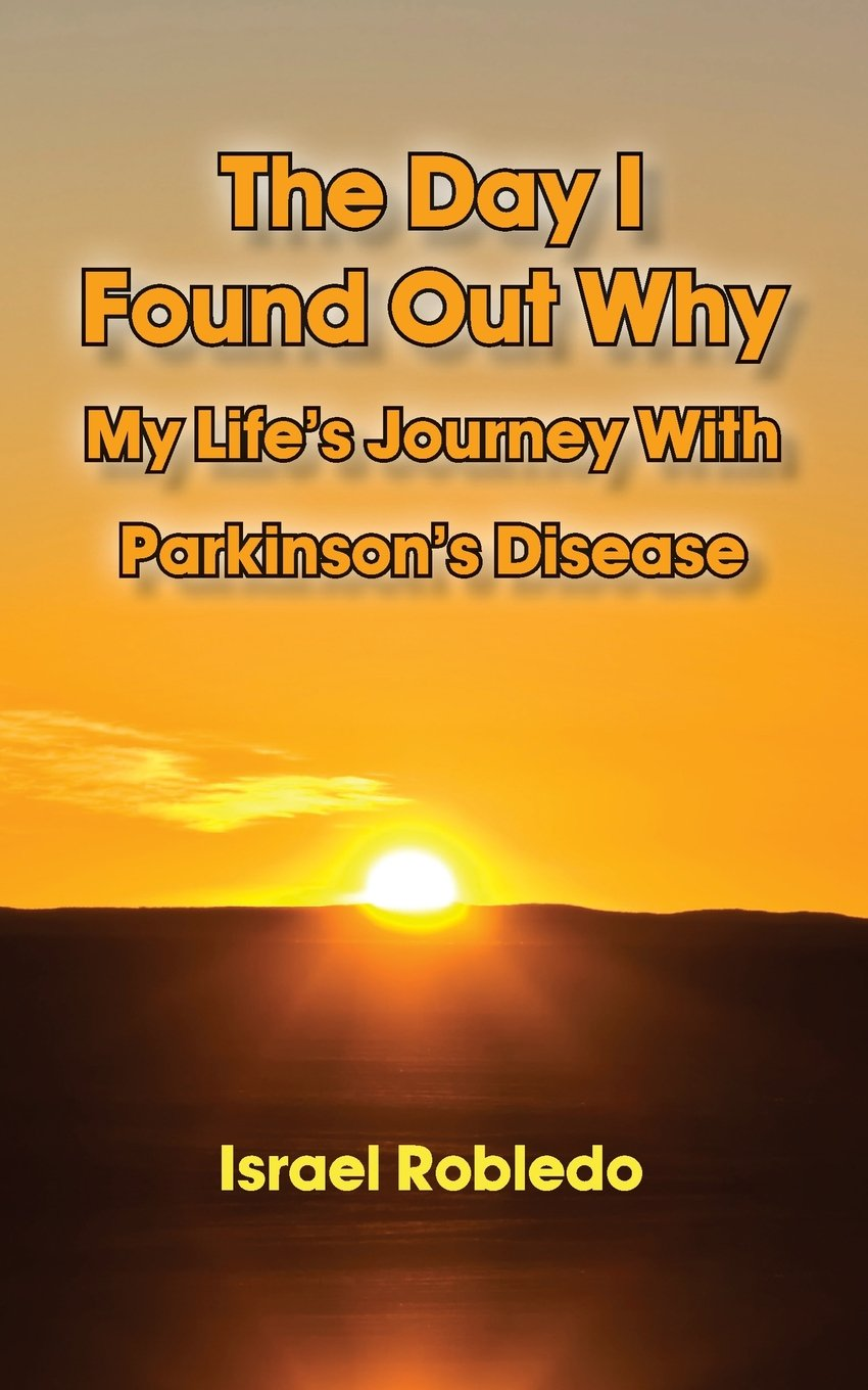 Download The Day I Found Out Why- My Life's Journey with Parkinson's Disease ebook