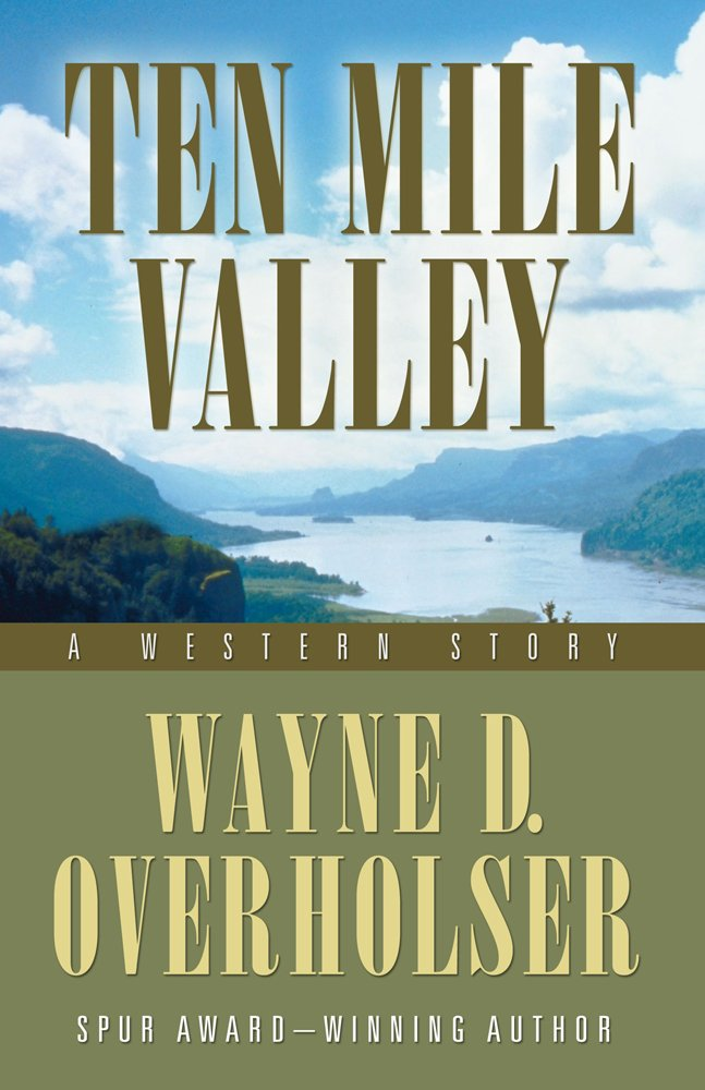 Download Ten Mile Valley: A Western Story (Five Star Westerns) PDF