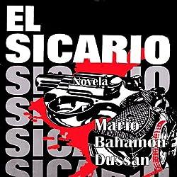 El Sicario [The Hitman]
