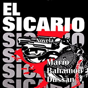 El Sicario [The Hitman] Audiobook