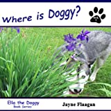 Where is Doggy? (Ella the Doggy)