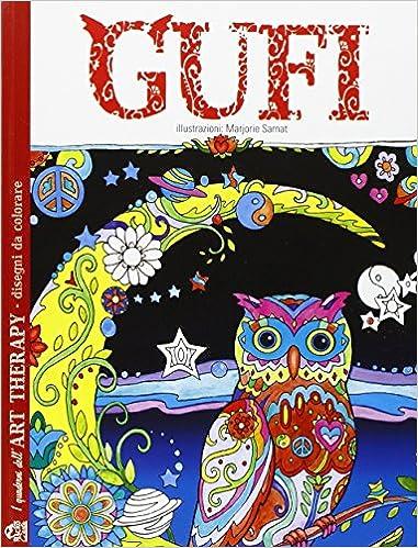 Gufi I Quaderni Dellart Therapy Disegni Da Colorare Amazonit