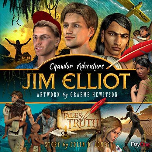 Jim Elliot (Tales of Truth)