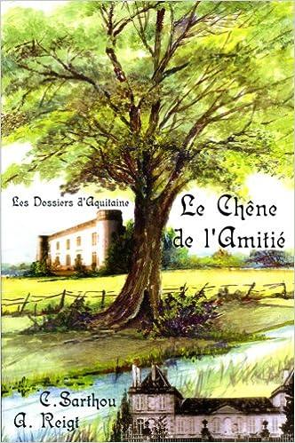 Read Le Chêne de l'Amitié epub, pdf
