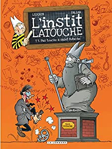 """Afficher """"L'instit Latouche n° 3 Pas touche à saint Potache"""""""