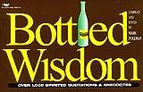 Bottled Wisdom, Mark Pollman, 1882467256