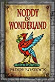 Noddy In Wonderland
