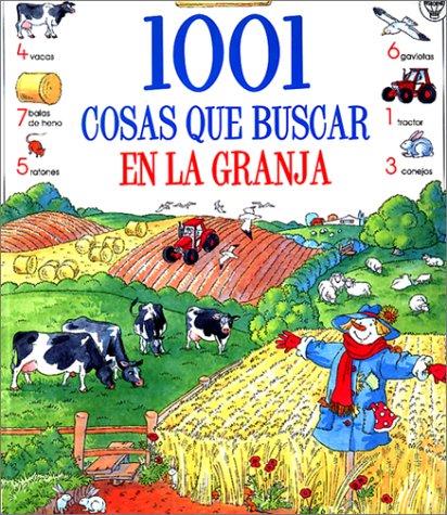 1001 cosas que buscar en la granja (Usborne 1001 Things to Spot) (Spanish Edition)