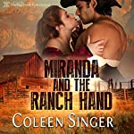Miranda and the Ranch Hand | Coleen Singer
