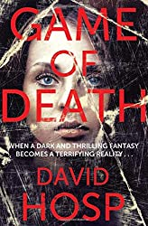 Game of Death: When a Dark and Thrilling fantasy becomes a Terrifying reality...