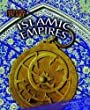 Islamic Empires (History in Art) (History in Art)