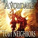 Avondale: The Avondale Series Book 1 Audiobook by Toby Neighbors Narrated by John Dzwonkowski