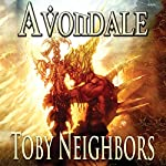 Avondale: The Avondale Series Book 1 | Toby Neighbors
