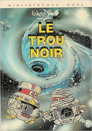 Amazon Fr Le Trou Noir Collection Bibliotheque Rose
