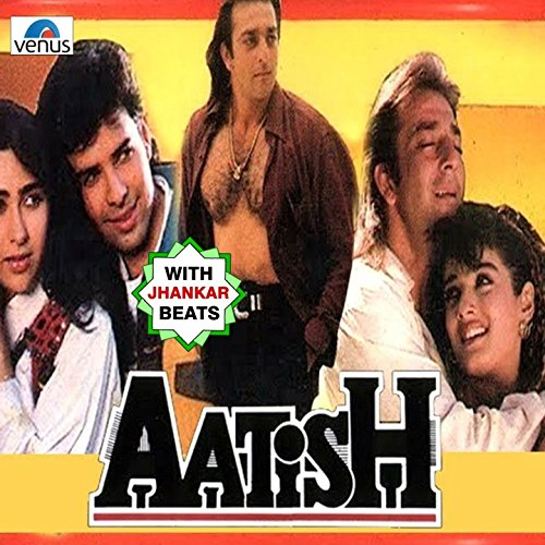 Aatish Movie K Free mp3 download - Songs.Pk