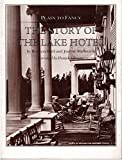 img - for Plain to Fancy: The Story of the Lake Hotel book / textbook / text book