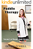 Paddle Therapy (Maggie's Strict Remedy, a serial novel Book 1)