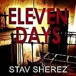 Eleven Days: A Carrigan and Miller Novel, Book 2 | Stav Sherez