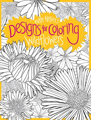 Designs for Coloring: Wild Flowers: Wildflowers