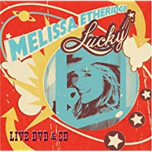 Melissa Etheridge: Lucky: Live DVD and CD