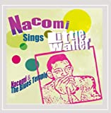 Nacomi sings Little Walter